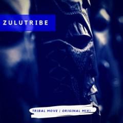 ZuluTribe - Tribal Move (Original Mix)
